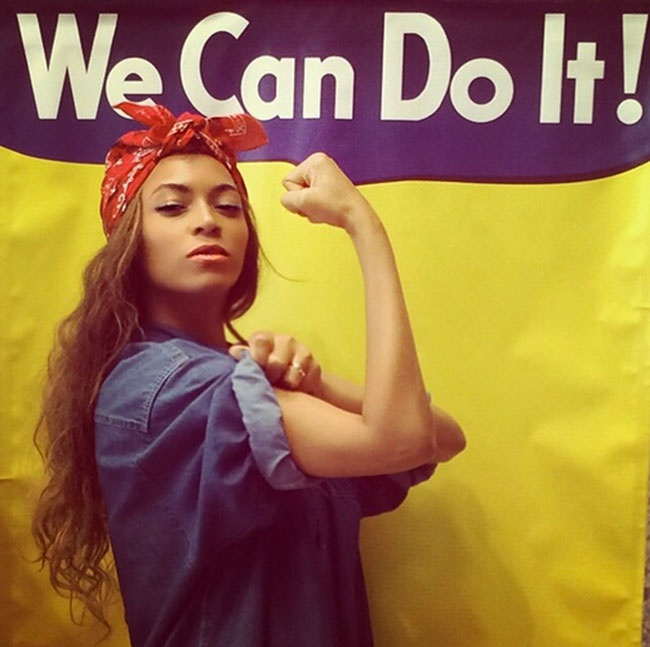 We Can Do It ! Beyonce.